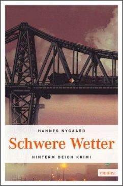Schwere Wetter - Nygaard, Hannes