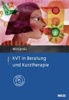 KVT in Beratung und Kurztherapie - Winiarski, Rolf