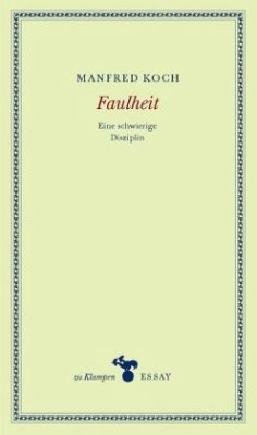 Faulheit - Koch, Manfred