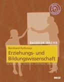 Bachelor - Master: Erziehungs- und Bildungswissenschaft
