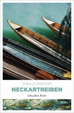 Neckartreiben - Baecker, Sybille