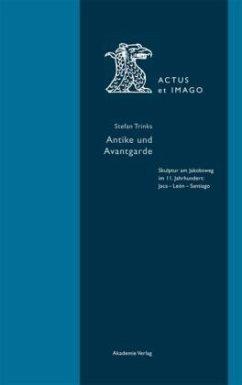 Antike und Avantgarde - Trinks, Stefan