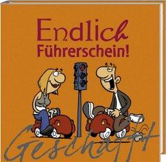 Endlich Führerschein! - Kernbach, Michael
