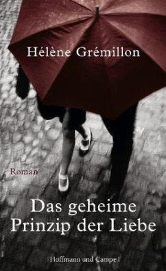 Das geheime Prinzip der Liebe - Grémillon, Hélène