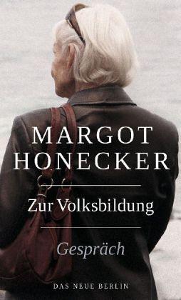 Zur Volksbildung - Honecker, Margot