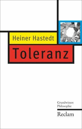 Toleranz - Hastedt, Heiner
