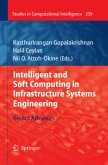 Intelligent and Soft Computing in Infrastructure Systems Engineering