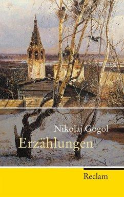 Erzählungen - Gogol, Nikolai Wassiljewitsch