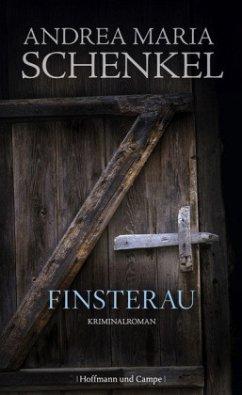 Finsterau - Schenkel, Andrea M.