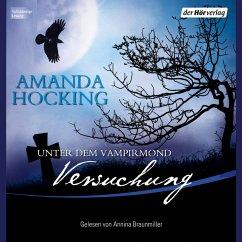 Versuchung / Unter dem Vampirmond Bd.1 (MP3-Download) - Hocking, Amanda