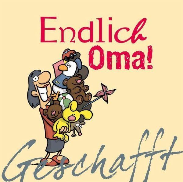 Geschafft! Endlich Oma! von Michael Kernbach - Buch