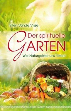 Der spirituelle Garten - Vande Visse, Ellen
