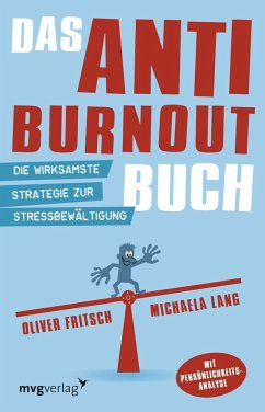 Das Anti-Burnout-Buch - Fritsch, Oliver; Lang, Michaela