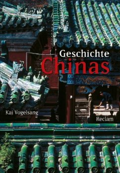 Geschichte Chinas - Vogelsang, Kai