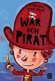 Wär' ich Pirat