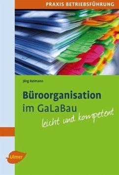 Büroorganisation im GaLaBau - Reimann, Jörg