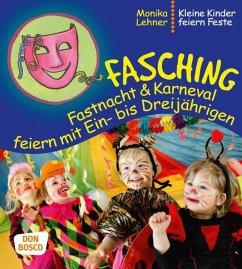 Fasching, Fastnacht & Karneval feiern mit Ein- ...