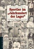 "Sportler im ""Jahrhundert der Lager"""
