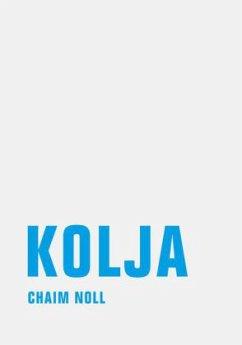 Kolja - Noll, Chaim