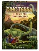 Im Reich der Donnerechsen / Dino Terra Bd.2