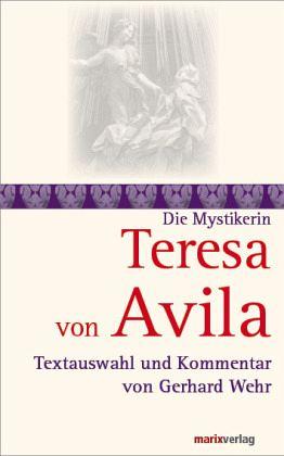 Teresa von avila von teresa von vila buch - Teresa von avila zitate ...