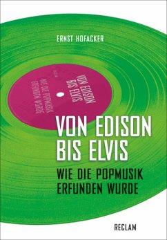Von Edison bis Elvis