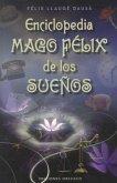 Enciclopedia Mago Felix de los Suenos