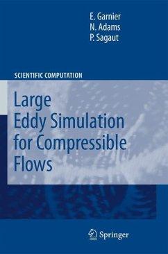 Large Eddy Simulation for Compressible Flows - Garnier, Eric;Adams, Nikolaus;Sagaut, P.