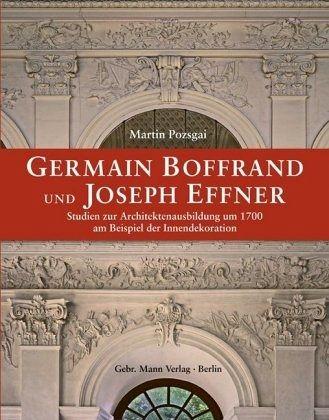 Germain boffrand und joseph effner von martin pozsgai for Innendekoration flims