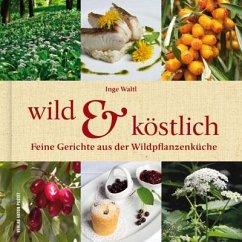 Wild & Köstlich