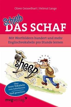 Schieb das Schaf - Geisselhart, Oliver; Lange, Helmut