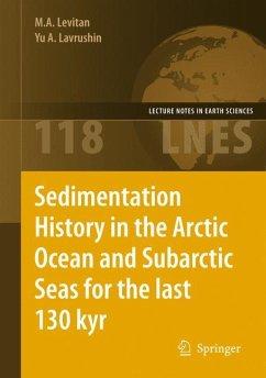 Sedimentation History in the Arctic Ocean and Subarctic Seas for the Last 130 kyr - Levitan, M. A.; Lavrushin, Yu A.