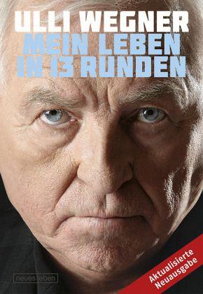 Mein Leben in 13 Runden - Wegner, Ulli; Lorenz, Andreas