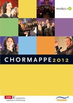 Chormappe 2012, Chorpartitur