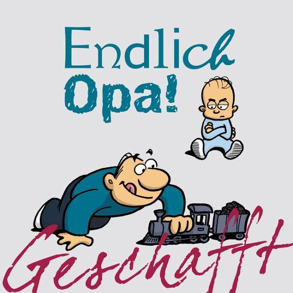 Geschafft! Endlich Opa! von Michael Kernbach - Buch ...