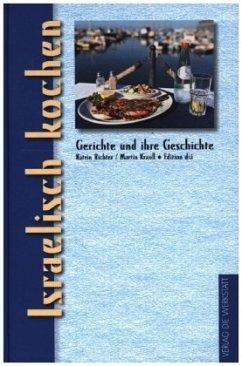 Israelisch kochen - Richter, Katrin; Krauß, Martin