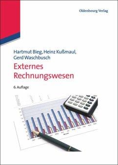 Externes Rechnungswesen - Bieg, Hartmut; Kußmaul, Heinz; Waschbusch, Gerd