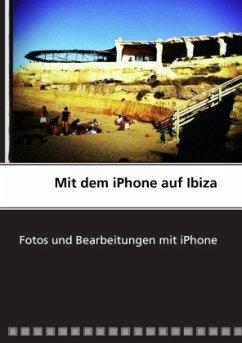 Mit dem iPhone auf Ibiza