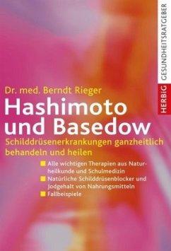 Hashimoto und Basedow - Rieger, Berndt
