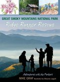Great Smoky Mountains National Park: Ridge Runner Rescue