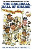 Baseball Hall of Shame(tm): The Best of Blooperstown