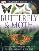 DK Eyewitness Books: Butterfly and Moth: Discover the Enchanting and Secret Life of Butterflies and Moths in Vivid Detail [With CDROM]