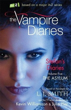 The Vampire Diaries: Stefan´s Diaries: The Asylum