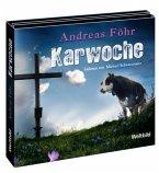 Karwoche / Kreuthner und Wallner Bd.3 (6 CDs)