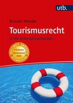 Tourismusrecht - Moeder, Ronald