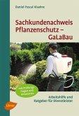 Sachkundenachweis Pflanzenschutz GaLaBau