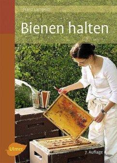 Bienen halten - Lampeitl, Franz