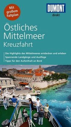 DuMont direkt Reiseführer Östliches Mittelmeer Kreuzfahrt - Nielitz-Hart, Lilly; Hart, Simon