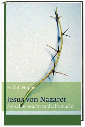 Jesus von Nazaret - Hoppe, Rudolf