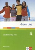 Green Line 4. Vokabeltraining aktiv. Arbeitsheft